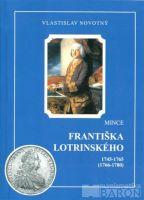 Katalog a ceník mincí Fr. Lotrinského /1745-1765/, V.Novotný