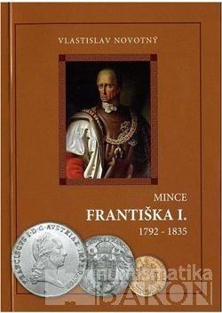 Katalog a ceník mincí Františka I. /1792-1835/, V. Novotný