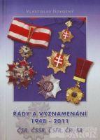 Řády a vyznamenání ČSR, ČSSR, ČSFR, ČR, SR (1948-2011)