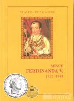 Katalog a ceník mincí Ferdinanda V./1835-1848/, V. Novotný