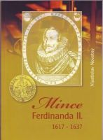 Katalog a ceník mincí Ferdinanda II./1617-1637/, V. Novotný