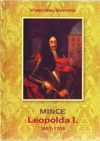 Katalog a ceník mincí Leopolda I./1657-1705/, V. Novotný