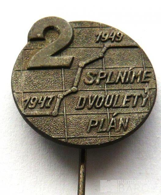 Splníme 2 letý plán 1947-49