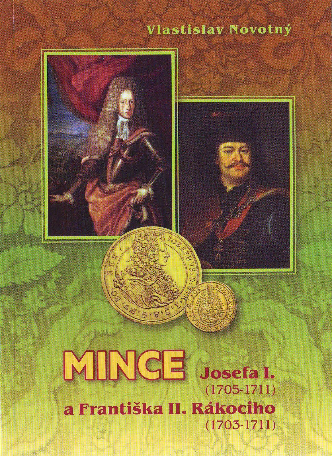 Katalog a ceník mincí Josefa I. a Františka II. Rákociho/1705-1711 a 1703-1711/, V. Novotný