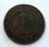 Mainz 1/4 Krejcar 1795 Frid. Carel