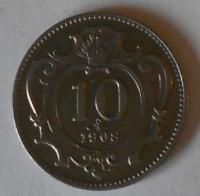Rakousko 10 Haléř 1908 STAV