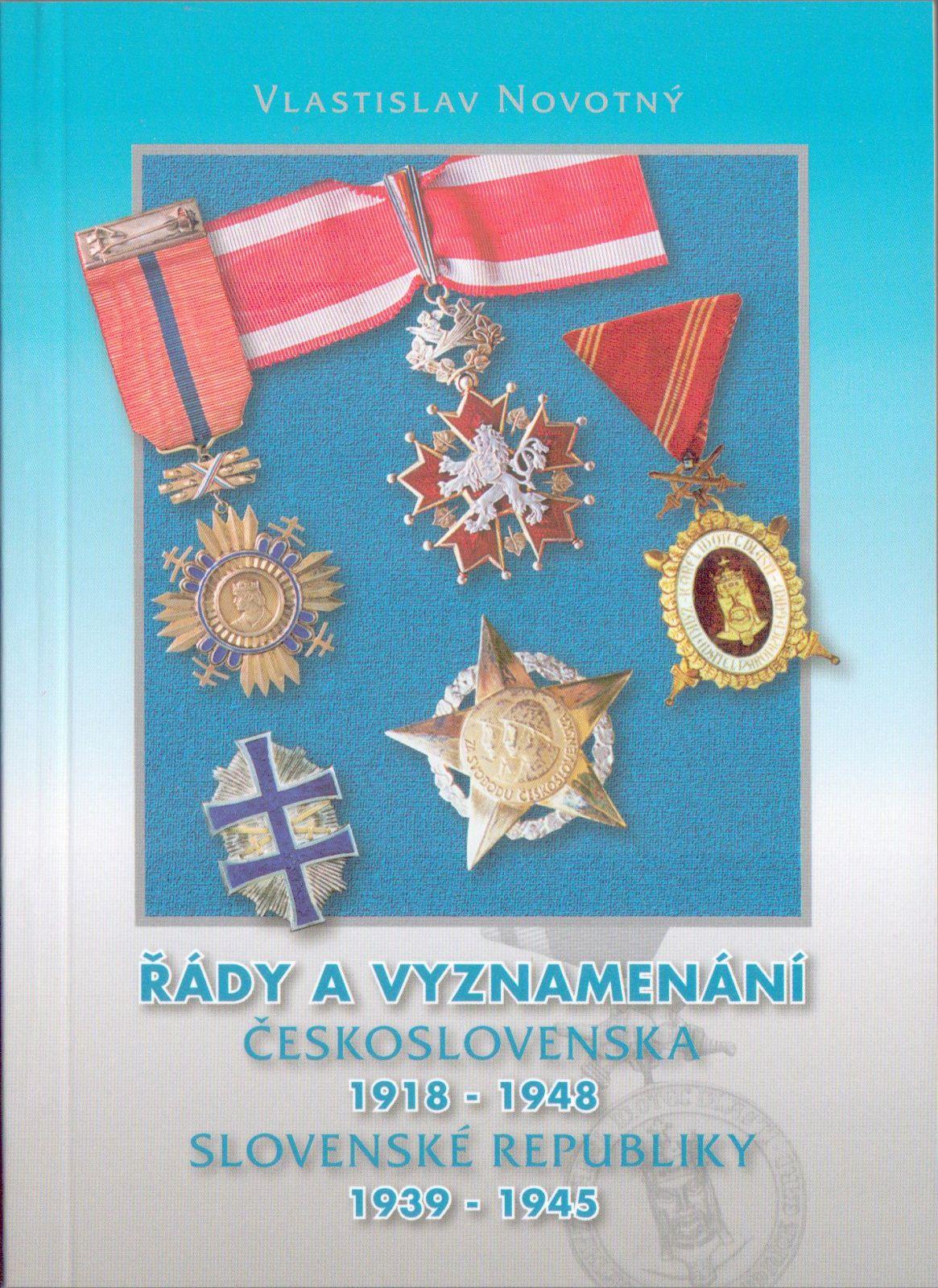 Řády a vyznamenání Československa (1918-1948) a Slovenské republiky (1939-1945)