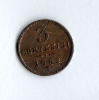 3 Centesimi(1852), stav 1-/1-, ražba V
