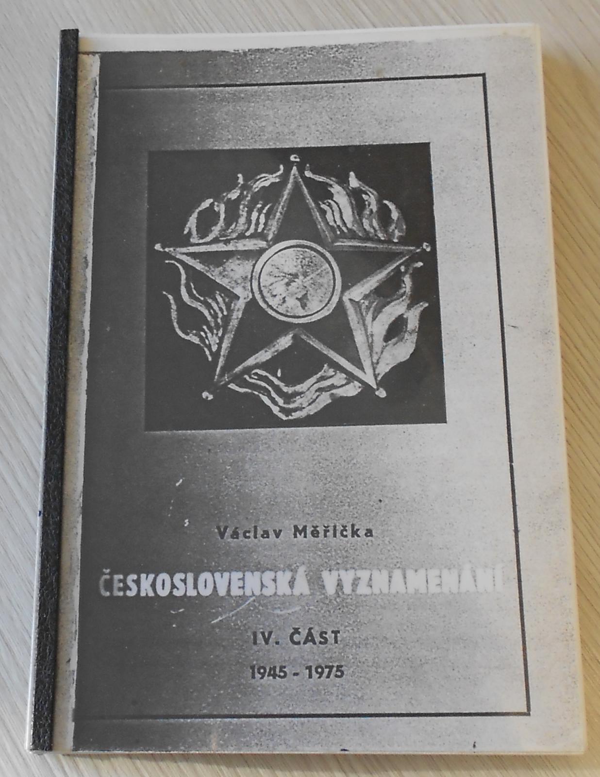 Čs. vyznamenání – Václav Měřička IV. část