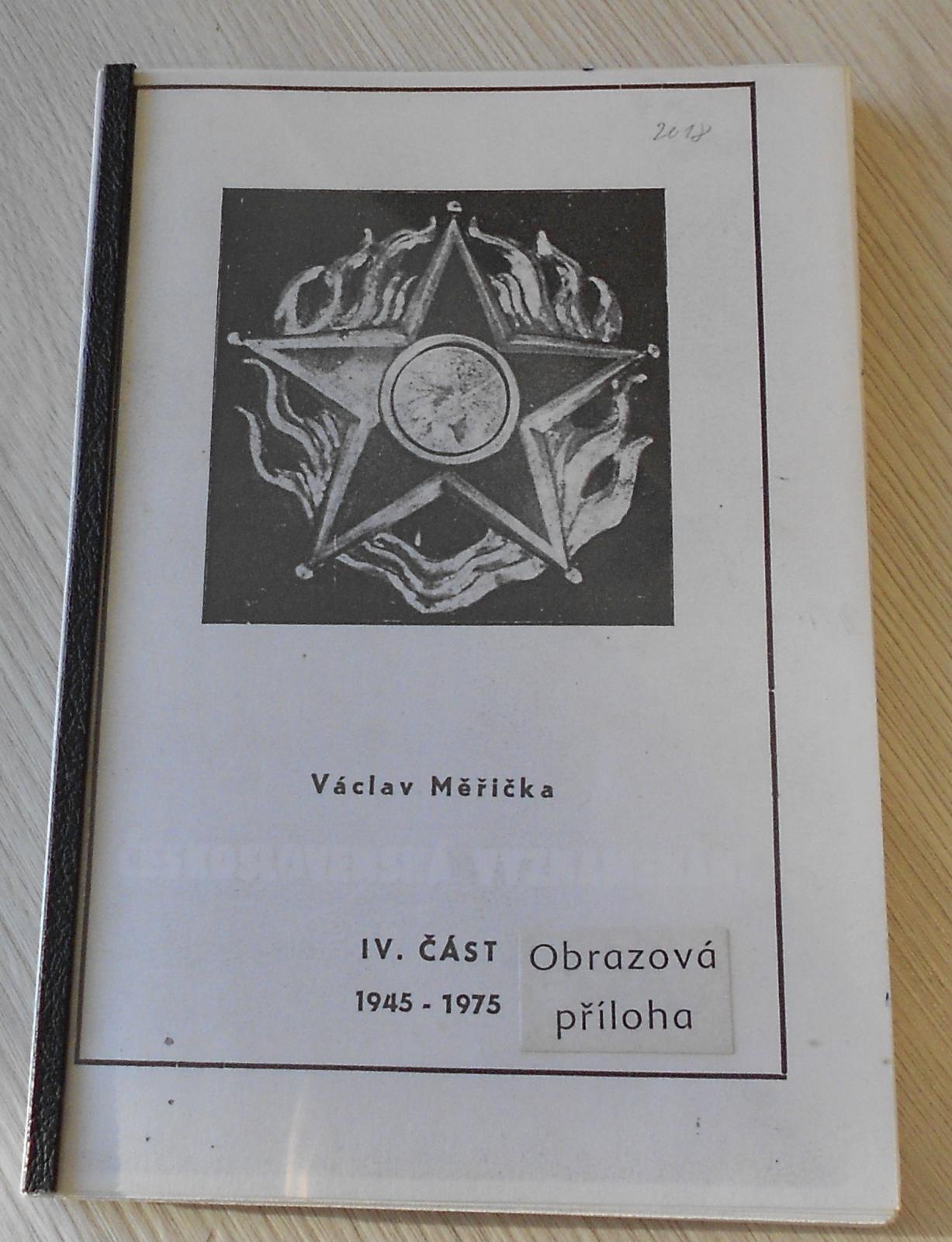 Čs. vyznamenání – Václav Měřička IV. část, obrazová příloha