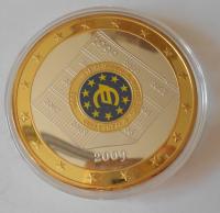 Euro plaketa 10 let euro 2009 , průměr 70 mm