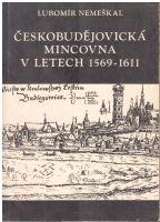 Českobudějovická mincovna v letech 1569-1611 (1969), L.Nemeškal
