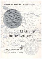 Kladské mincovnictví (1983), Z.Nechanický, O.Šafář