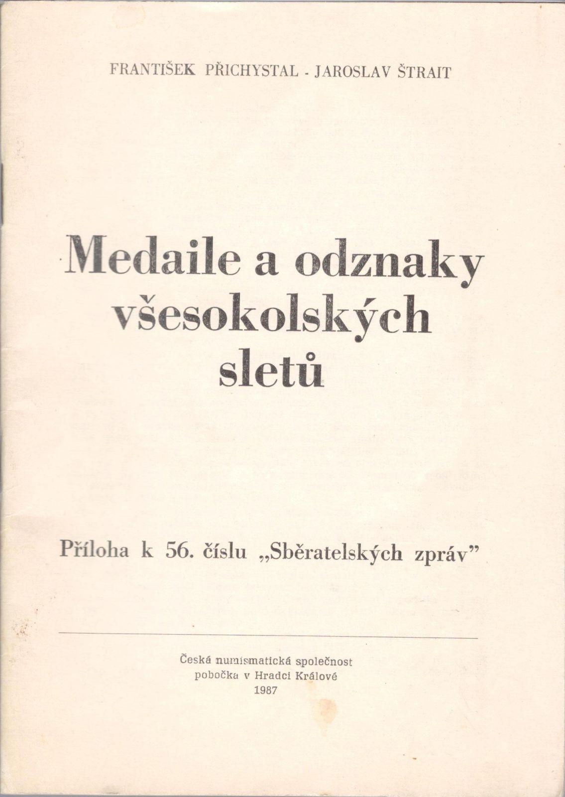 Medaile a odznaky všesokolských sletů (1987), F.Přichystal a J.Štrait