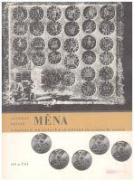 Měna v Čechách, na Moravě a ve Slezku do počátku 20. století (1977), J.Pošvář