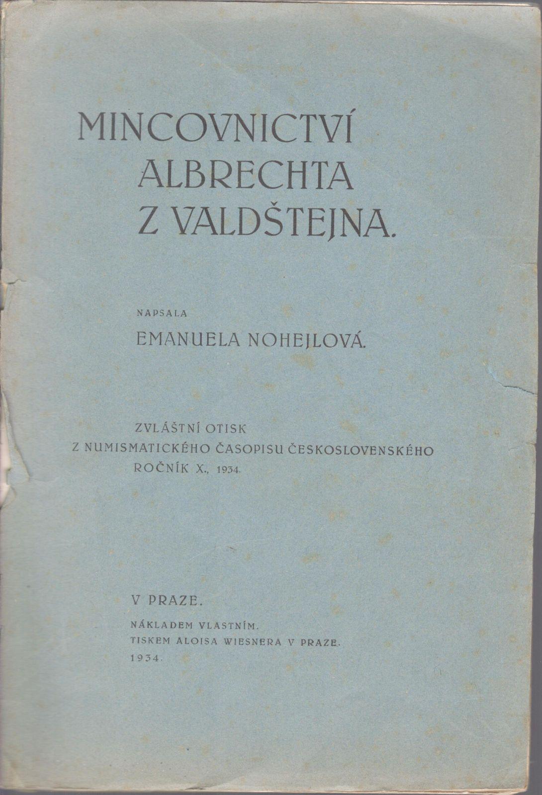 Mincovnictví Albrechta z Valdštejna (1934), E.Nohejlová