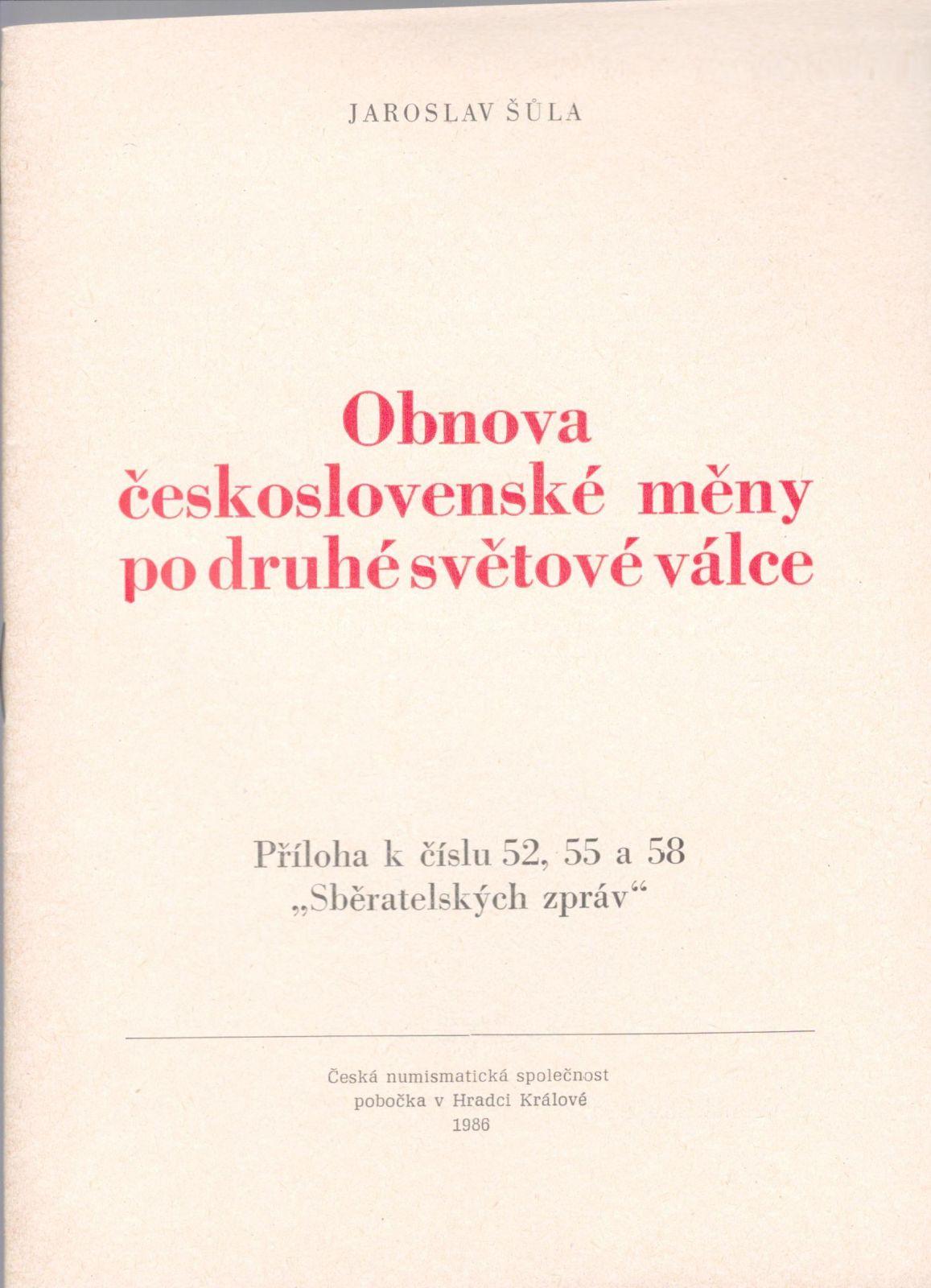 Obnova československé měny po druhé světové válce (1986), J.Šůla