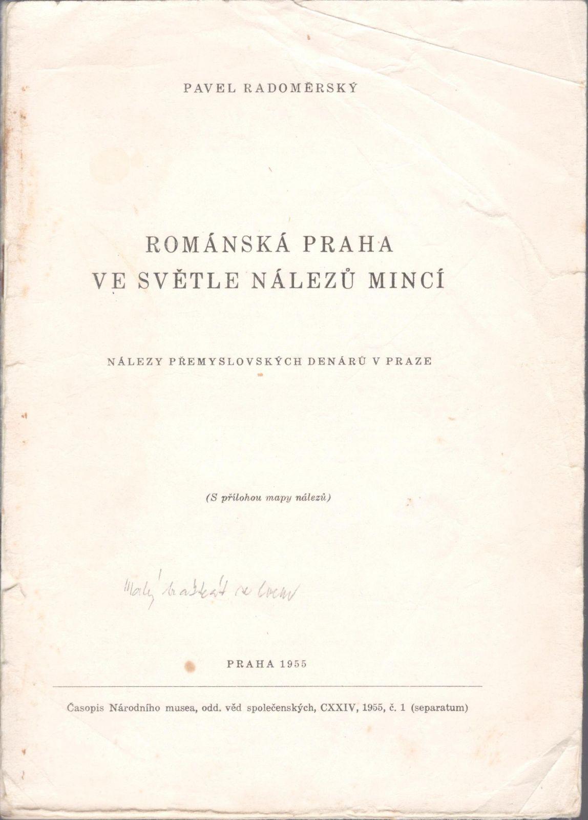 Románská Praha ve světle nálezů mincí (1955), P.Radoměřský