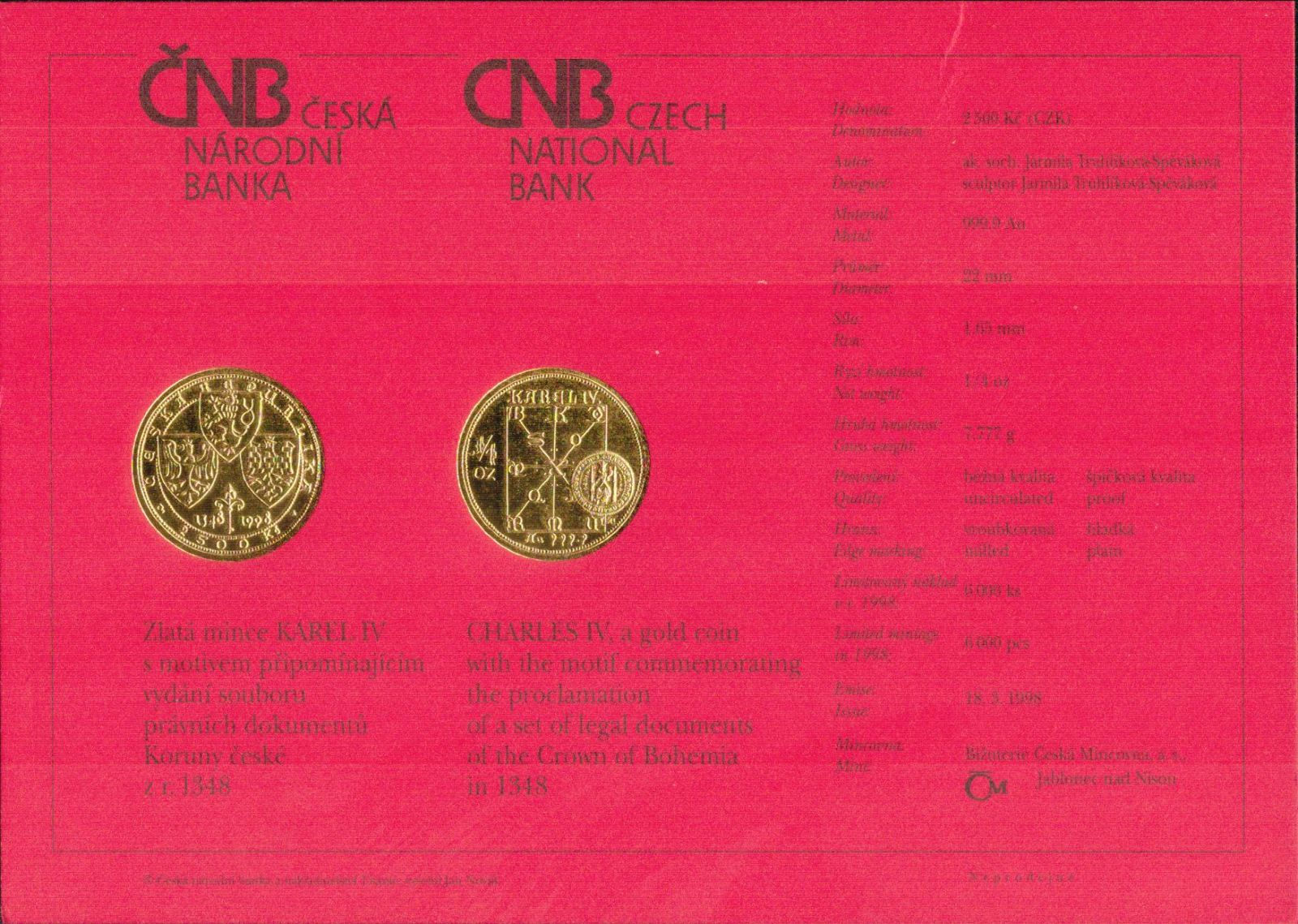 Originální certifikát k 2.500Kč 1998, Karel IV. - právní dokumenty Koruny české